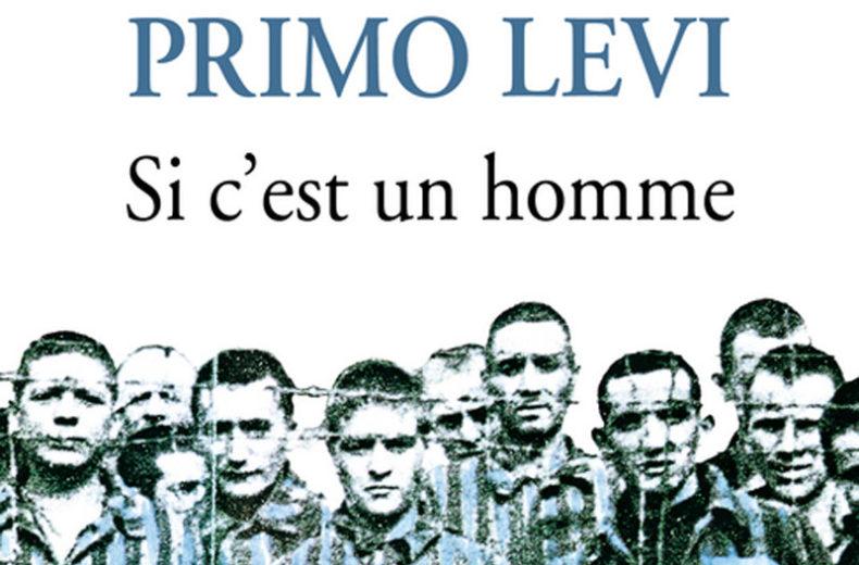 La littérature : «Si c'est un homme» de Primo Levi (1947)